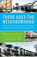 There Goes the Neighborhood Racial Ethnic & Class Tensions in Four Chicago Neighborhoods & Their Meaning for America