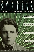 Palm at the End of the Mind Selected Poems & a Play