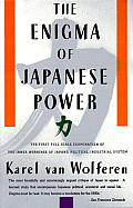 Enigma of Japanese Power People & Politics in a Stateless Nation