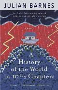 A History of the World in 10 1/2 Chapters (Vintage International) Cover