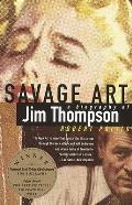 Savage Art Jim Thompson