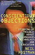 Conscientious Objections: Stirring Up Trouble about Language, Technology and Education Cover