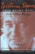This Quiet Dust & Other Writings
