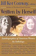 Written by Herself: Volume I: Autobiographies of American Women: An Anthology Cover