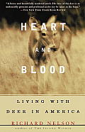 Heart & Blood: Living with Deer in America