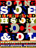 Rolling Stone Illustrated History of Rock & Roll The Definitive History of the Most Important Artists & Their Music