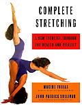 Complete Stretching A New Exercise Program for Health & Vitality
