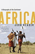 Africa : a Biography of the Continent (97 Edition)