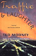 Traffic and Laughter: Ted Mooney (Vintage Contemporaries) Cover