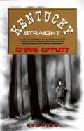 Kentucky Straight: Stories (Vintage Contemporaries)