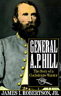 General A.P. Hill: The Story of a Confederate Warrior (Vintage Civil War Library)