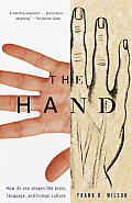 Hand : How Its Use Shapes the Brain, Language, and Human Culture (98 Edition)