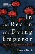 In The Realm Of A Dying Emperor Japan At