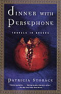 Dinner with Persephone: Travels in Greece Cover