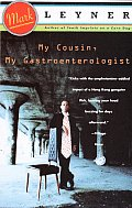 My Cousin, My Gastroenterologist (Vintage Contemporaries) Cover