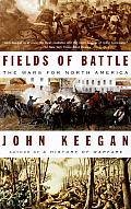 Fields of Battle The Wars for North America