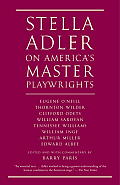 Stella Adler on Americas Master Playwrights Eugene ONeill Clifford Odets Tennessee Williams Arthur Miller Edward Albee et al