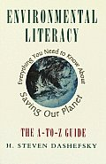 Environmental Literacy Everything You Need to Know about Saving Our Planet