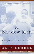 The Shadow Man: A Daughter's Search for Her Father Cover