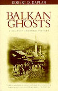 Balkan Ghosts a Journey Through History Cover