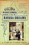 Havana Dreams: A Story of a Cuban Family Cover