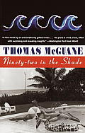 Ninety-Two in the Shade (Vintage Contemporaries) Cover