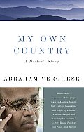 My Own Country: A Doctor's Story Cover