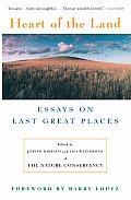Heart of the Land: Essays on Last Great Places