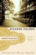 Sidetracks: Explorations of a Romantic Biographer (Vintage)