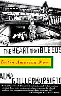 Heart That Bleeds Latin America Now