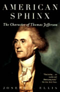 American Sphinx: The Character Of Thomas Jefferson by Joseph J. Ellis