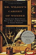 Mr. Wilson's Cabinet of Wonder: Pronged Ants, Horned Humans, Mice on Toast, and Other Marvels of Jurassic Technology Cover