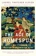 Age of Homespun : Objects and Stories in the Creation of an American Myth (01 Edition) Cover