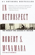 In Retrospect: The Tragedy and Lessons of Vietnam Cover