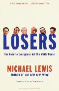 Losers The Road To Everyplace But The Whitehouse