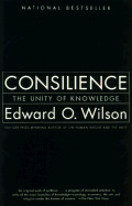 Consilience the Unity of Knowledge