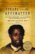 Israel on the Appomattox: A Southern Experiment in Black Freedom from the 1790s Through the Civil War Cover