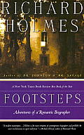 Footsteps Adventures of a Romantic Biographer