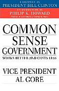 Common Sense Government Works Better & Costs Less