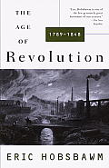 Age of Revolution, 1789-1848 (62 Edition)