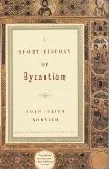 Short History of Byzantium (97 Edition)
