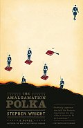 The Amalgamation Polka (Vintage Contemporaries) Cover