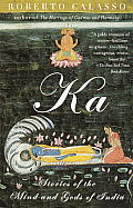 Ka : Stories of the Mind and Gods of India (98 Edition)