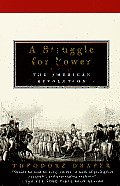 Struggle for Power The American Revolution