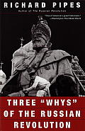 Three Whys of the Russian Revolution Cover