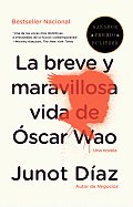 La Breve y Maravillosa Vida de Oscar Wao The Brief Wondrous Life of Oscar Wao