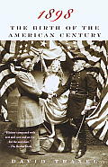 1898: The Birth of the American Century Cover