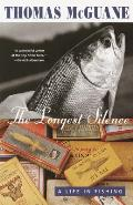 The Longest Silence: A Life in Fishing (Vintage)