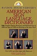 Random House Webster's American Sign Language Dictionary (98 Edition)