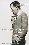 Blithe Spirit, Hay Fever, Private Lives: Three Plays Cover
